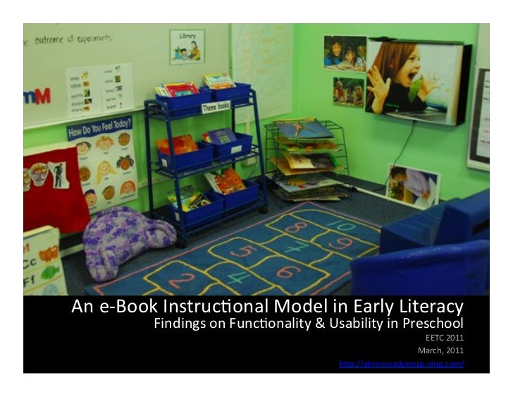 An e-‐Book Instruc/onal Model in Early Literacy               Findings on Func/onality & Usability...