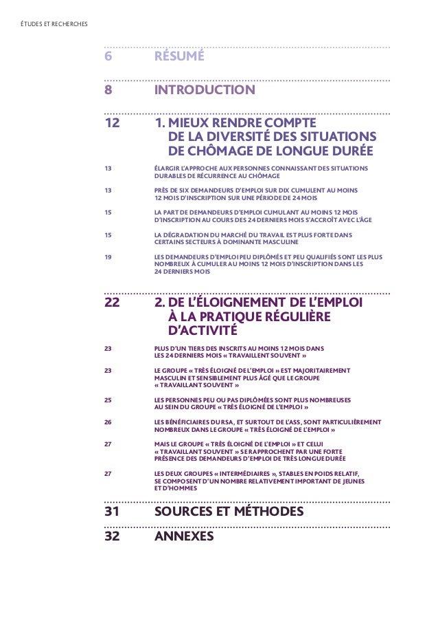 ÉTUDES ET RECHERCHES 6 RÉSUMÉ 8 INTRODUCTION 12 1. MIEUX RENDRE COMPTE DE LA DIVERSITÉ DES SITUATIONS DE CHÔMAGE DE LON...