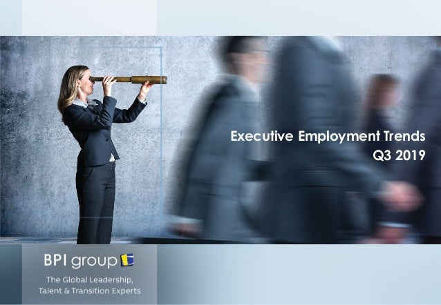 Executive Employment Trends Q3 2019