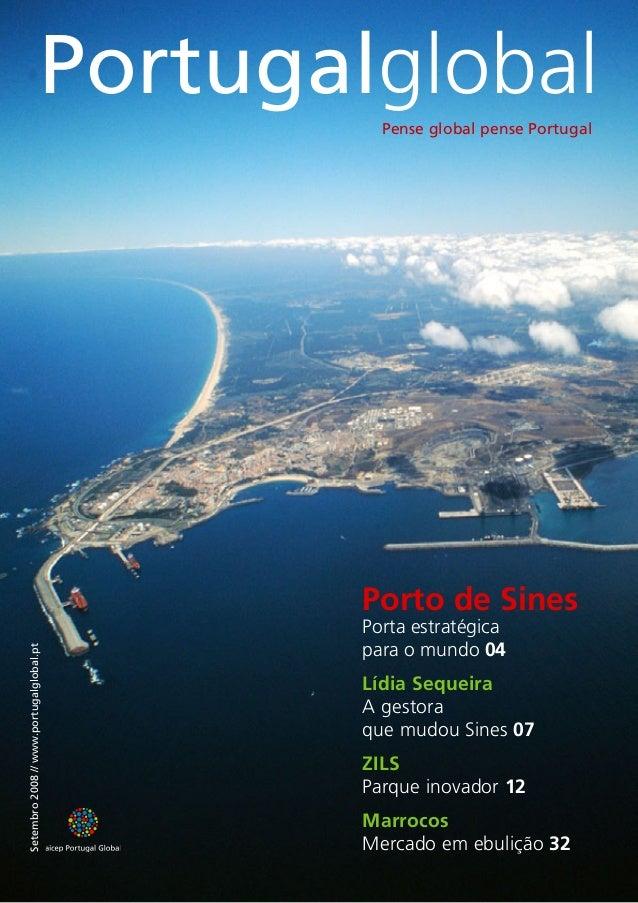 PortugalglobalPense global pense Portugal Setembro2008//www.portugalglobal.pt Porto de Sines Porta estratégica para o mund...