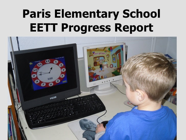 Paris Elementary School EETT Progress Report