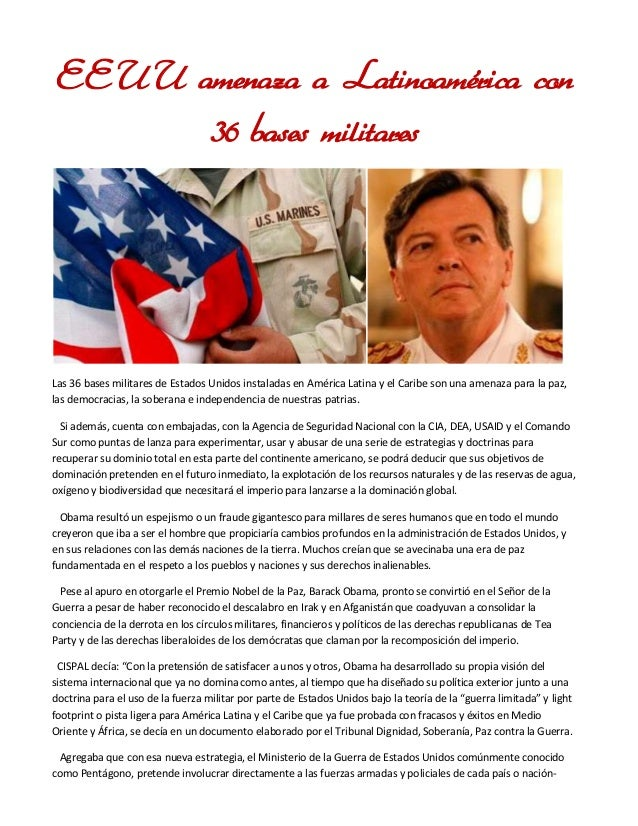 EEUU amenaza a Latinoamérica con 36 bases militares  Las 36 bases militares de Estados Unidos instaladas en América Latina...