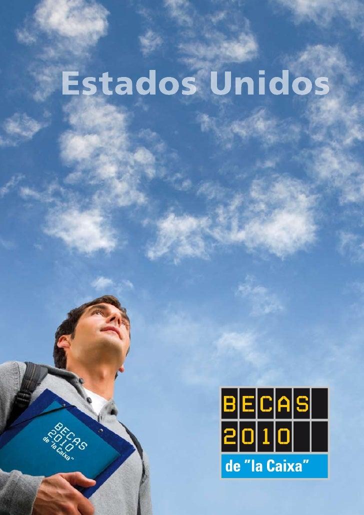 """Becas de """"la Caixa"""" para estudios de posgrado en Estados Unidos Convocatoria 2010   Presentación La FUNDACIÓN CAJA DE AHOR..."""