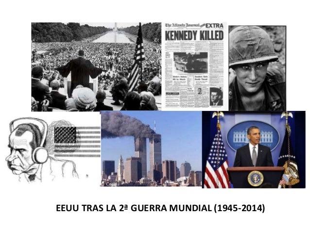 EEUU TRAS LA 2ª GUERRA MUNDIAL (1945-2014)
