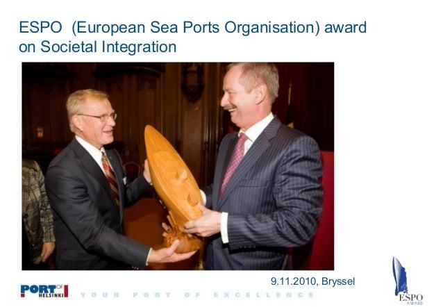 ESPO (European Sea Ports Organisation) award on Societal Integration  9.11.2010, Bryssel