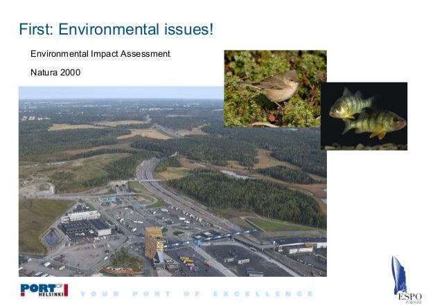 First: Environmental issues! Environmental Impact Assessment Natura 2000