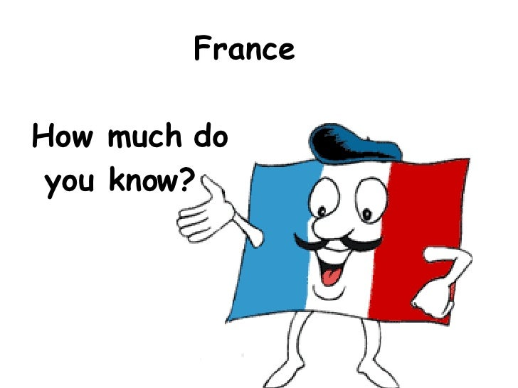 France How much do you know?