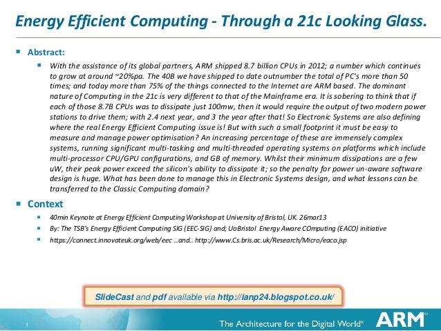 Energy Efficient Computing - Through a 21c Looking Glass.   Abstract:      With the assistance of its global partners, ...