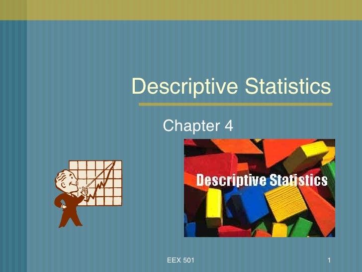 Descriptive Statistics Chapter 4