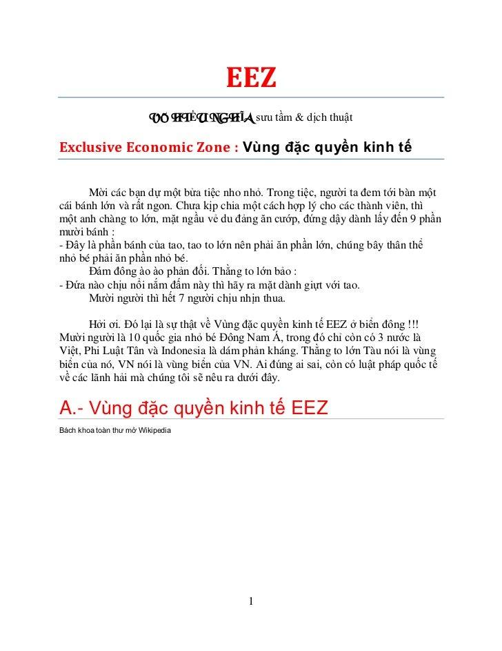EEZ                         VÕ HIẾU NGHĨA sưu tầm & dịch thuậtExclusive Economic Zone : Vùng đặc quyền kinh tế      Mời cá...