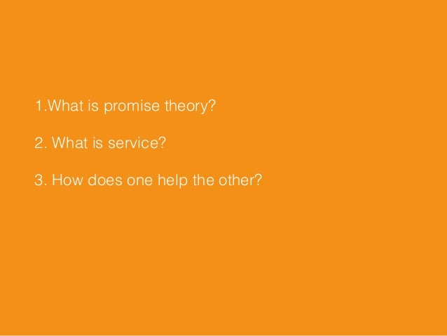 Better Service Through Promise Theory Slide 3