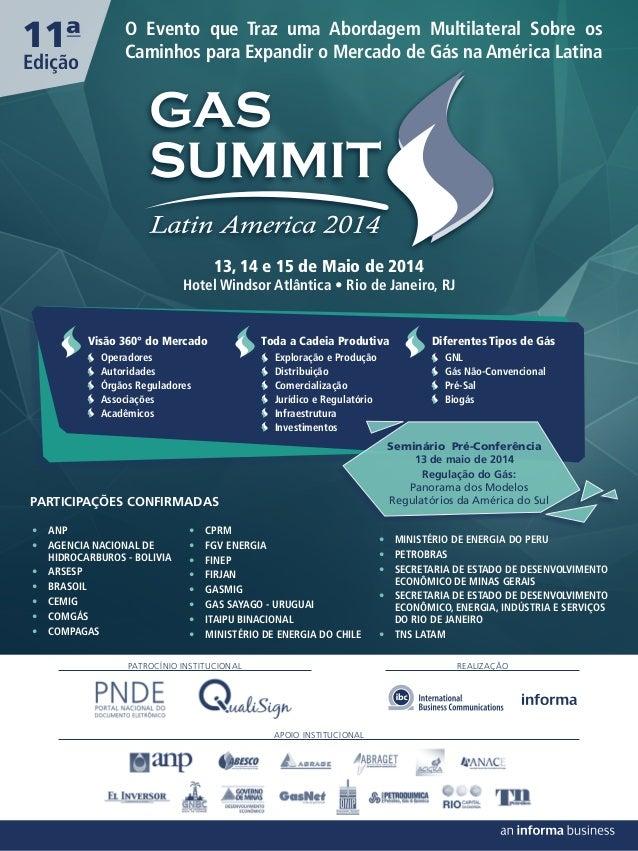 11ª Edição  O Evento que Traz uma Abordagem Multilateral Sobre os Caminhos para Expandir o Mercado de Gás na América Latin...