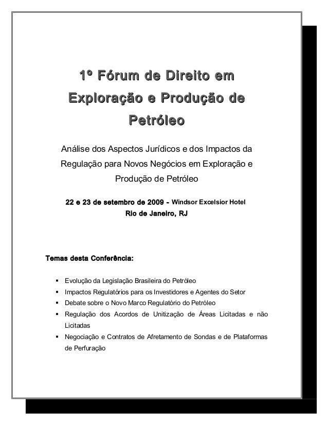 1º Fórum de Direito em1º Fórum de Direito em Exploração e Produção deExploração e Produção de PetróleoPetróleo Análise dos...