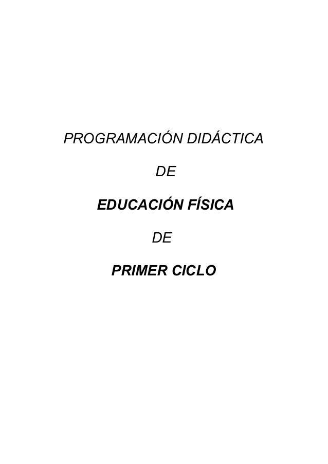PROGRAMACIÓN DIDÁCTICA DE EDUCACIÓN FÍSICA DE PRIMER CICLO