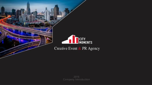 Creative Event & PR Agency 2016 Company Introduction