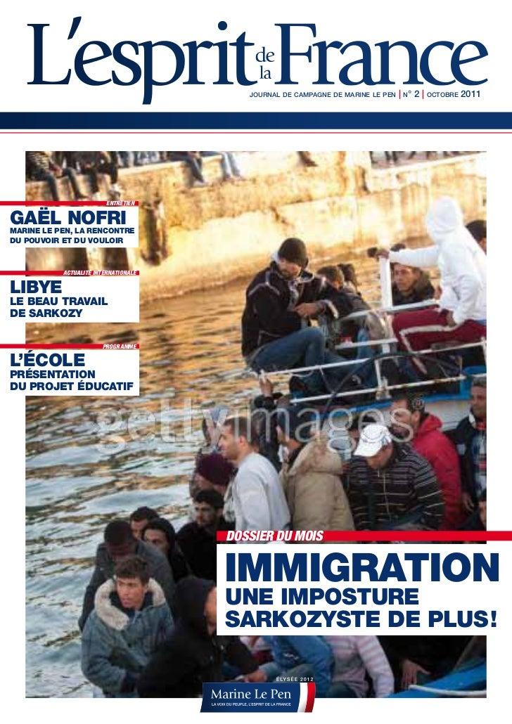 JOURNAL DE CAMPAGNE DE MARINE LE PEN   | N° 2 | OCTOBRE 2011                         ENTRETIENgAËL noFRIMARIne Le Pen, LA ...