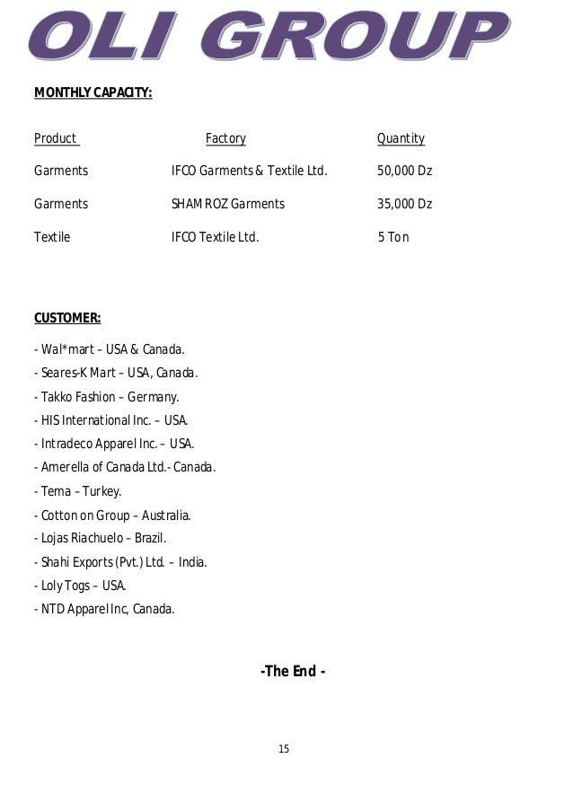 15 MONTHLY CAPACITY: Product Factory Quantity Garments IFCO Garments & Textile Ltd. 50,000 Dz Garments SHAMROZ Garments 35...