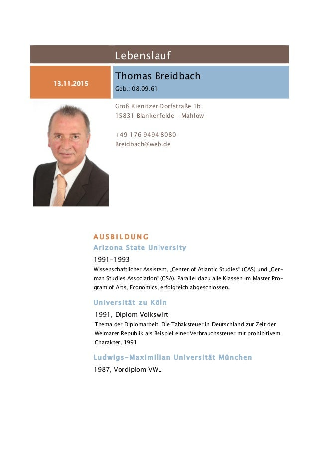 Lebenslauf 13.11.2015 Thomas Breidbach Geb.: 08.09.61 Groß Kienitzer Dorfstraße 1b 15831 Blankenfelde – Mahlow +49 176 949...