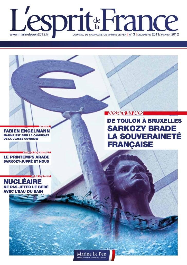 www.marinelepen2012.fr              JOURNAL DE CAMPAGNE DE MARINE LE PEN   | N° 3 | DÉCEMBRE 2011/JANVIER 2012            ...