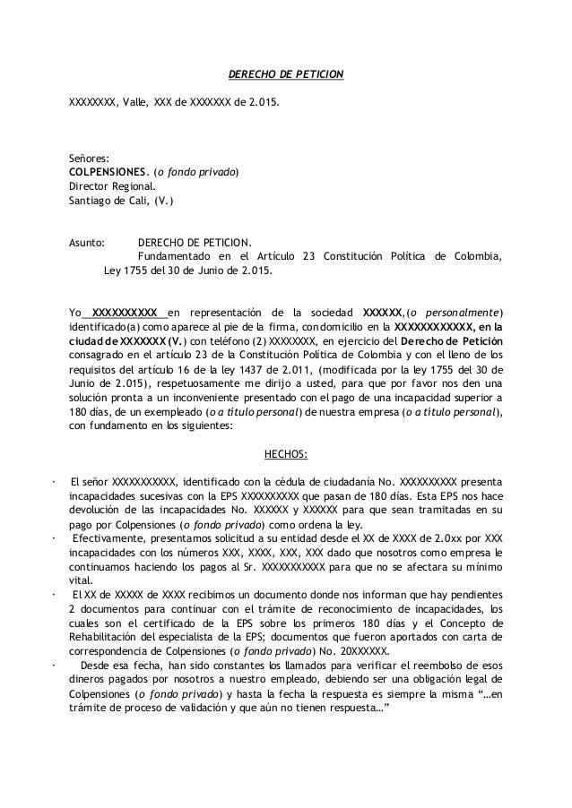 DERECHO DE PETICION XXXXXXXX, Valle, XXX de XXXXXXX de 2.015. Señores: COLPENSIONES. (o fondo privado) Director Regional. ...