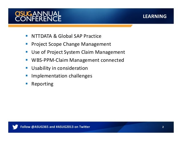 2812_ASUG_AC_Scope_change_tracking_with_Project_System_Claim_Management Slide 2
