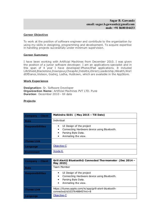 Sagar B. Gawande email: sagar.b.gawande@gmail.com mob: +91 8600104433 Career Objective To work at the position of software...