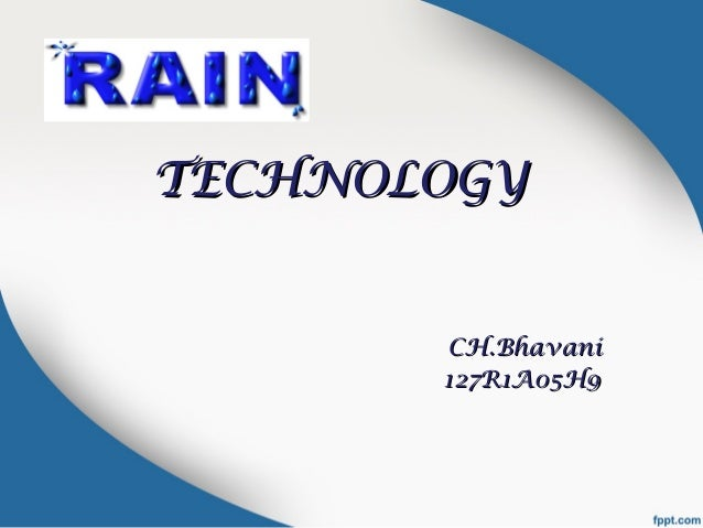 TECHNOLOGYTECHNOLOGY CH.BhavaniCH.Bhavani 127R1A05H9127R1A05H9
