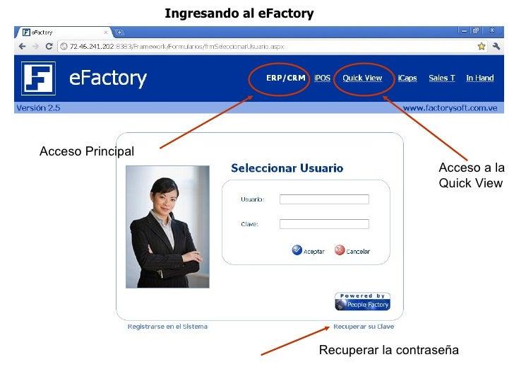 Ingresando al eFactoryAcceso Principal                                                               Acceso a la          ...