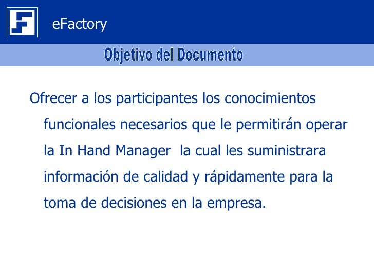 eFactory In Hand Manager (IHM) Slide 2