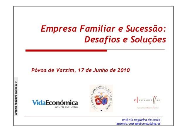 Empresa Familiar e Sucessão:                                          Desafios e Soluções                              Póv...