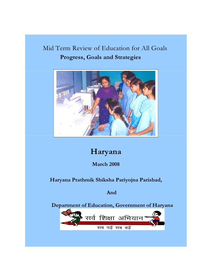 Mid Term Review of Education for All Goals      Progress, Goals and Strategies                      Haryana               ...