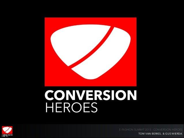 E-FASHION SUMMIT 2013 - CONVERSION HEROES TOM VAN BERKEL & GIJS WIERDA