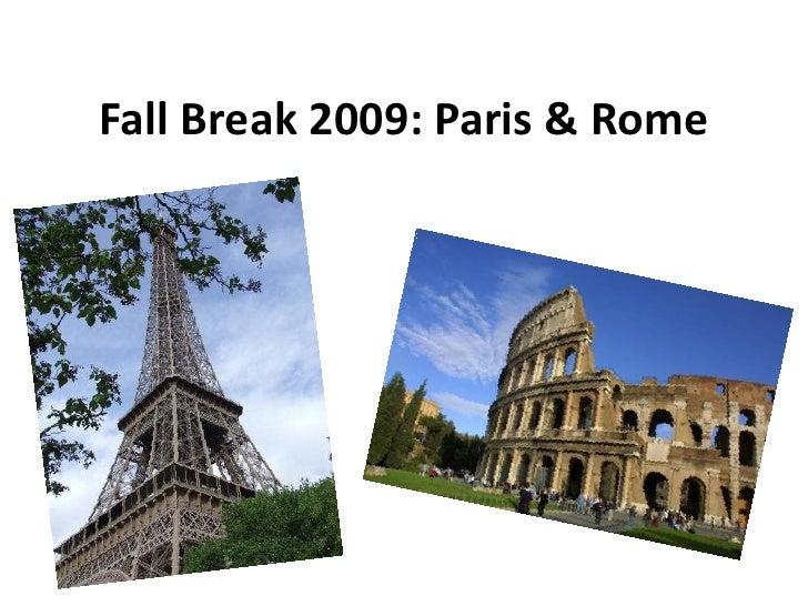 Fall Break 2009: Paris & Rome<br />