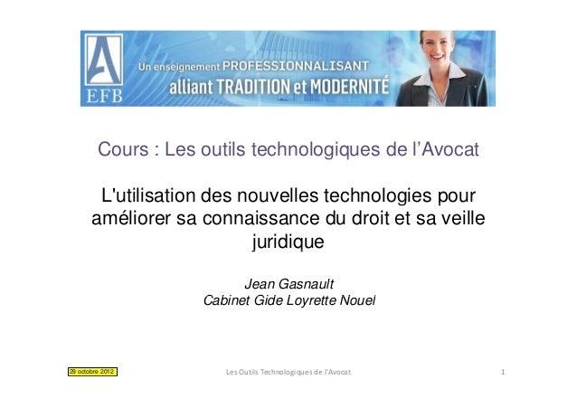 Cours : Les outils technologiques de l'Avocat                                    gq        Lutilisation des nouvelles tech...