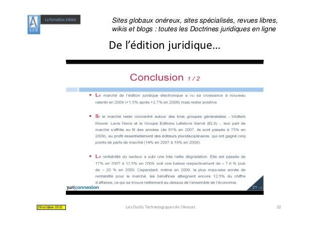 Sites globaux onéreux, sites spécialisés, revues libres,                  wikis et blogs : toutes les Doctrines juridiques...
