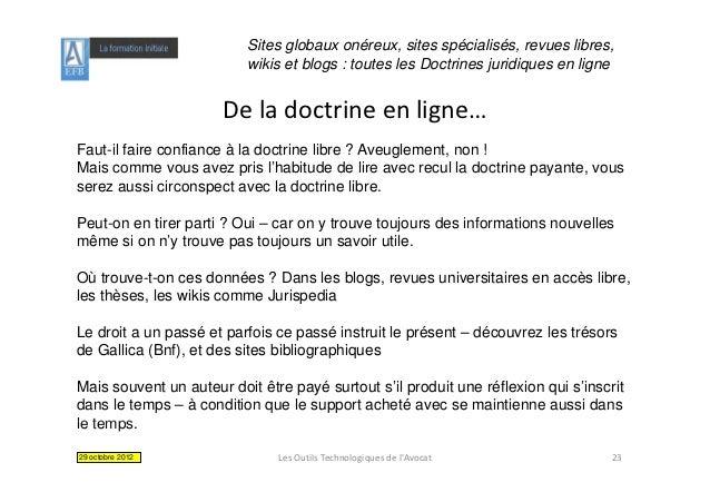 Sites globaux onéreux, sites spécialisés, revues libres,                          wikis et blogs : toutes les Doctrines ju...
