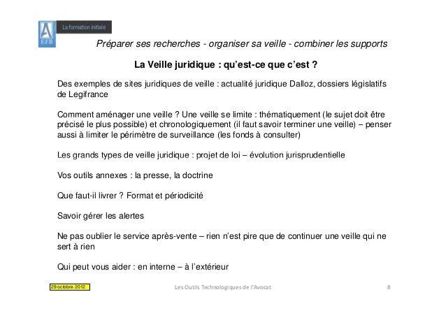 Préparer ses recherches - organiser sa veille - combiner les supports                           La Veille juridique : qu'e...