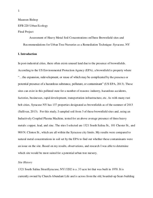 1  Maureen Bishop EFB 220 Urban Ecology Final Project Assessment of Heavy Metal Soil Concentrations onThree Brownfield sit...