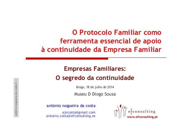 O Protocolo Familiar como ferramenta essencial de apoio à continuidade da Empresa Familiar Empresas Familiares: O segredo ...