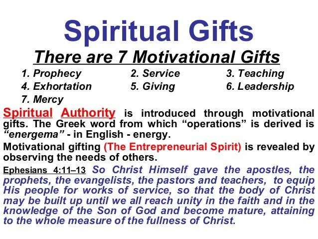 Spiritual Gifts There are 7 Motivational ...