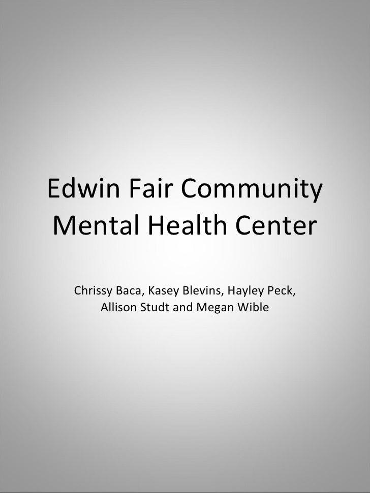 Edwin Fair Community Mental Health Center Chrissy Baca, Kasey Blevins, Hayley Peck, Allison Studt and Megan Wible