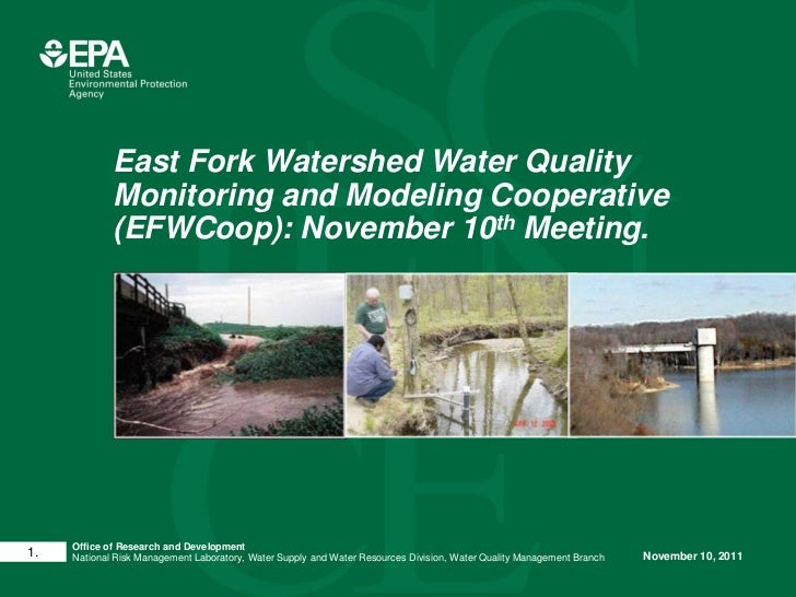 East Fork Watershed Water Quality             Monitoring and Modeling Cooperative             (EFWCoop): November 10th Mee...