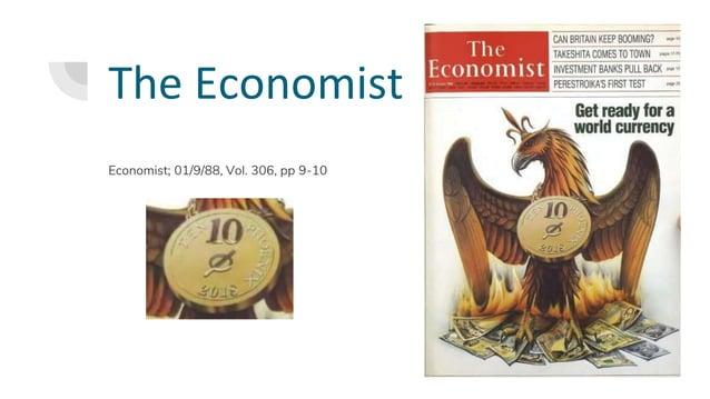The Economist Economist; 01/9/88, Vol. 306, pp 9-10