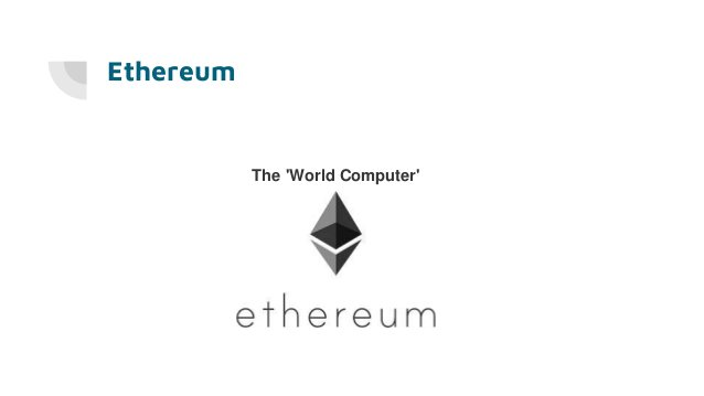 Ethereum The 'World Computer'