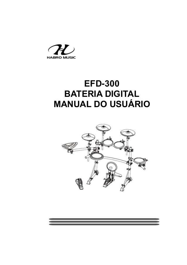EFD-300BATERIA DIGITALMANUAL DO USUÁRIOCUIDADO