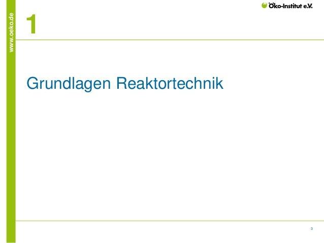 www.oeko.de  1 Grundlagen Reaktortechnik  3