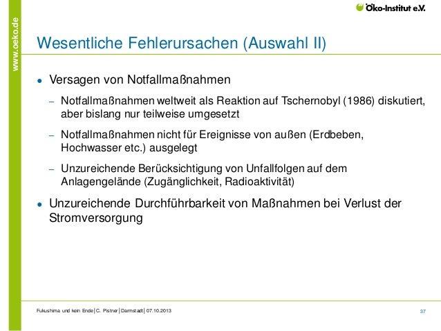 www.oeko.de  Wesentliche Fehlerursachen (Auswahl II) ●  Versagen von Notfallmaßnahmen ‒  ‒  Notfallmaßnahmen nicht für Ere...