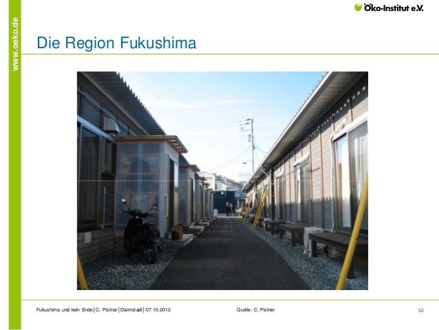 www.oeko.de  Die Region Fukushima  Fukushima und kein Ende│C. Pistner│Darmstadt│07.10.2013  Quelle: C. Pistner  52