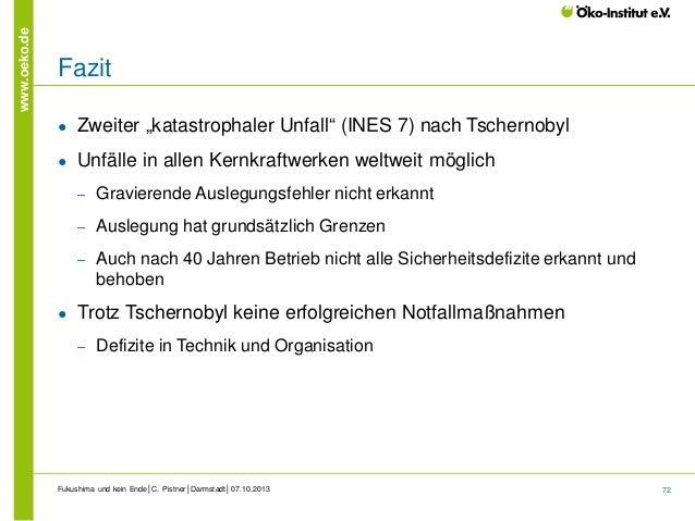 """www.oeko.de  Fazit ●  Zweiter """"katastrophaler Unfall"""" (INES 7) nach Tschernobyl  ●  Unfälle in allen Kernkraftwerken weltw..."""