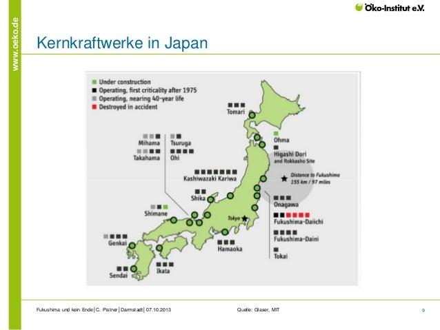 www.oeko.de  Kernkraftwerke in Japan  Fukushima und kein Ende│C. Pistner│Darmstadt│07.10.2013  Quelle: Glaser, MIT  9